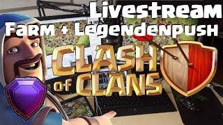 [419] COC Livestream Farming und Legendenpush im Community Clan | Clash of Clans Deutsch
