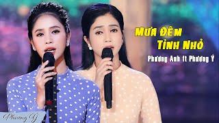 Mưa Đêm Tỉnh Nhỏ - Phương Anh ft. Phương Ý (Official MV)