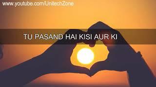 Tu Pyar Hai Kisi Aur Ka WhatsApp Status Video 2017 Wapking Smart