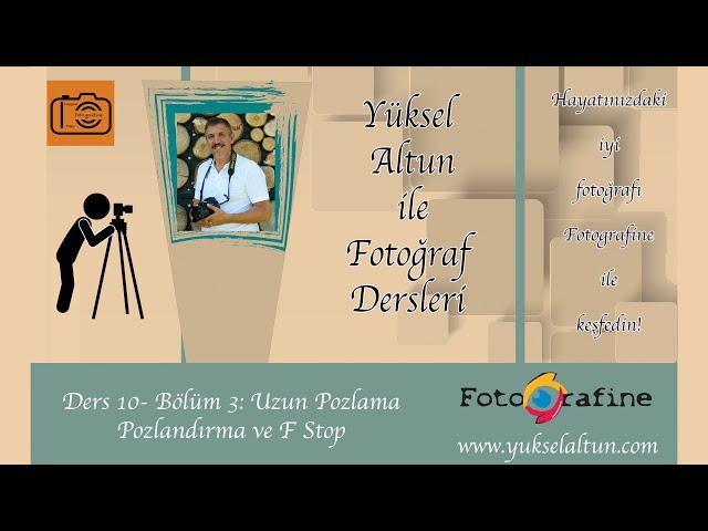 E-Fotografine - Temel Fotoğraf Semineri - Ders 10 - B3 - Uzun Pozlama