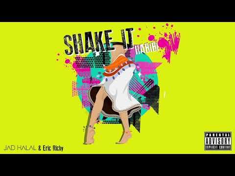 Jad Halal & Eric Richy - Shake it Habibi ( Official Audio )