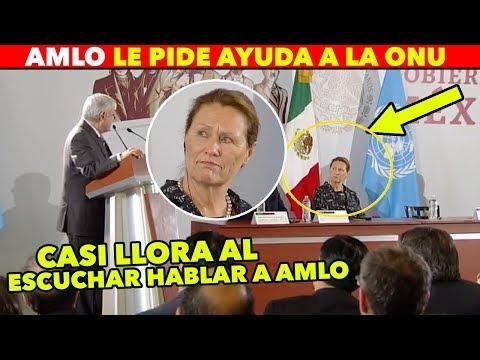 AMLO LE SUELTA A LA ONU TODA LA CORRUPCIÓN EN MÉXICO