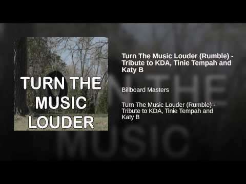 turn the music louder rumble tribute to kda tinie tempah and katy b youtube. Black Bedroom Furniture Sets. Home Design Ideas