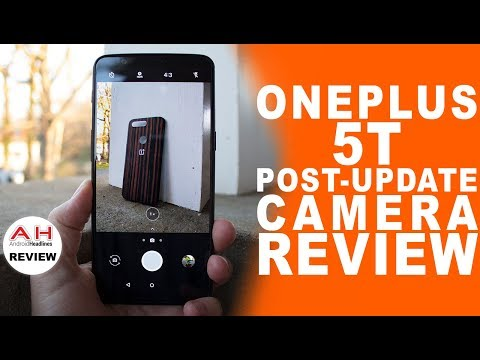 OnePlus 5T In Depth Camera Review - New Update for Low Light!