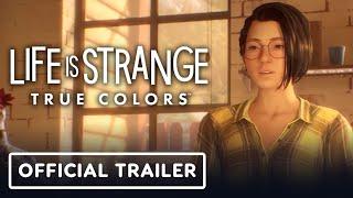 Life Is Strange: True Colors - Official Trailer | E3 2021
