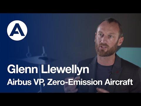 Glenn Llewellyn talks Airbus' zero-emission ambition