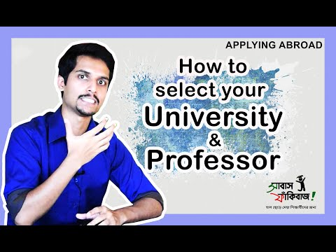 How To Select Your University / Professor – For Higher Studies Abroad – For Bangladesh Students