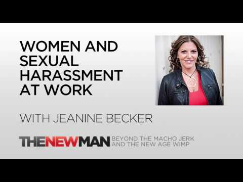 Women And Sexual Harassment At Work | Jeanine Becker | The New Man Podcast with Tripp Lanier
