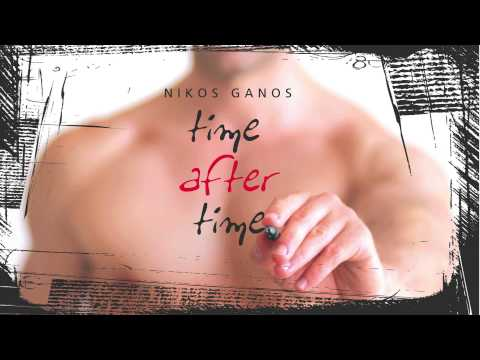 NIKOS GANOS - TIME AFTER TIME | OFFICIAL Audio Release HD [NEW]