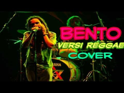 Lagu Bento Versi Reggae Cover Iwan Fals