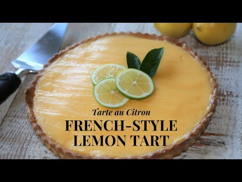 French Style Lemon Tart: How To Make The Classic Recipe (With Lemon custard)