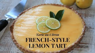 French Style Lemon Tart Step by Step (With Lemon custard)