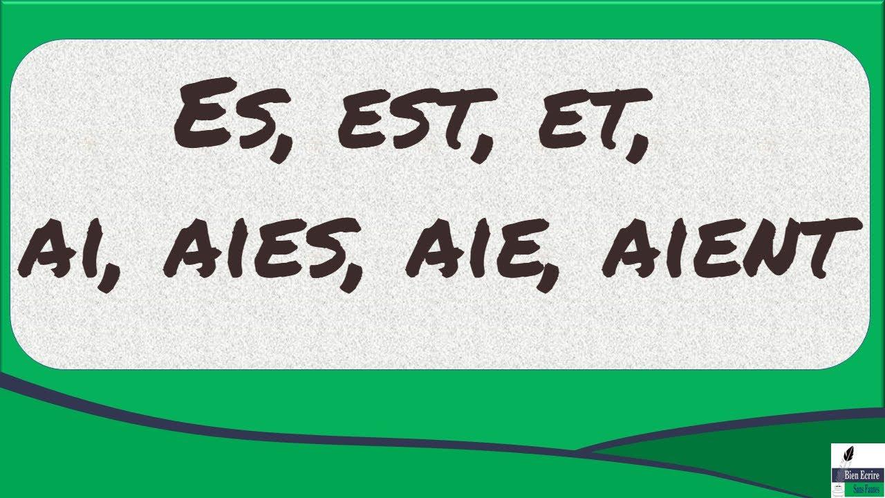Download Es, est, et, ai, aies, aie, aient, haie, eh, hé : comment orthographier ces homophones