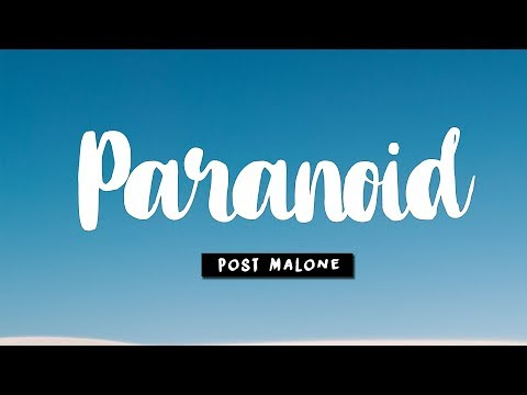 Post Malone - Paranoid (Lyrics) 🎵