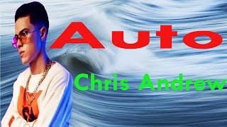 Chris Andrew - Auto (Letra)
