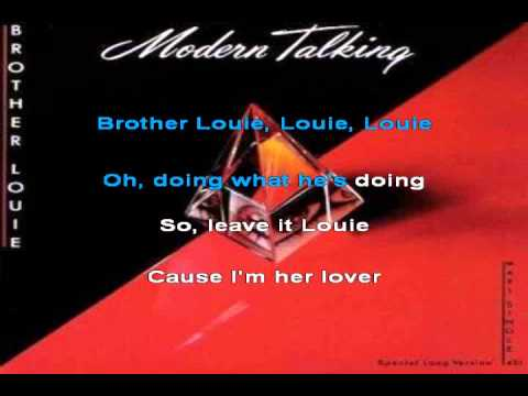 Brother's louie - karaoke modern talking