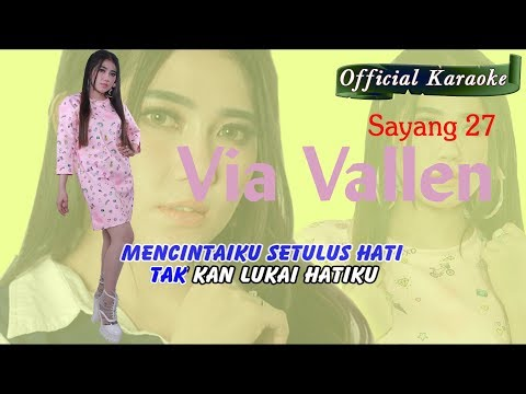 Sayang 27 ~ Via Vallen   |   Official Karaoke _ Music Tanpa Vokal