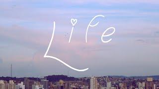LIFE | A Visual Poem