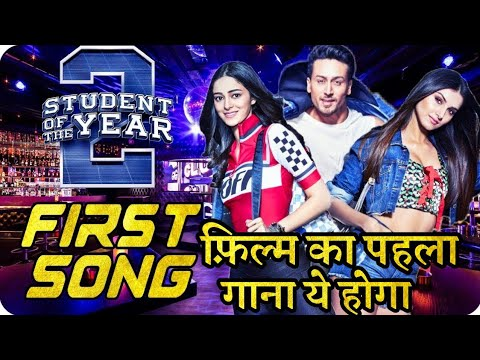 student-of-the-year-2-movie-first-song-details-is-here-|-tiger-shroff