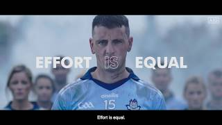 Dublin GAA - EFFORT IS EQUAL