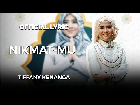 Tiffany Kenanga - Nikmat-Mu (Official Lyric Video)