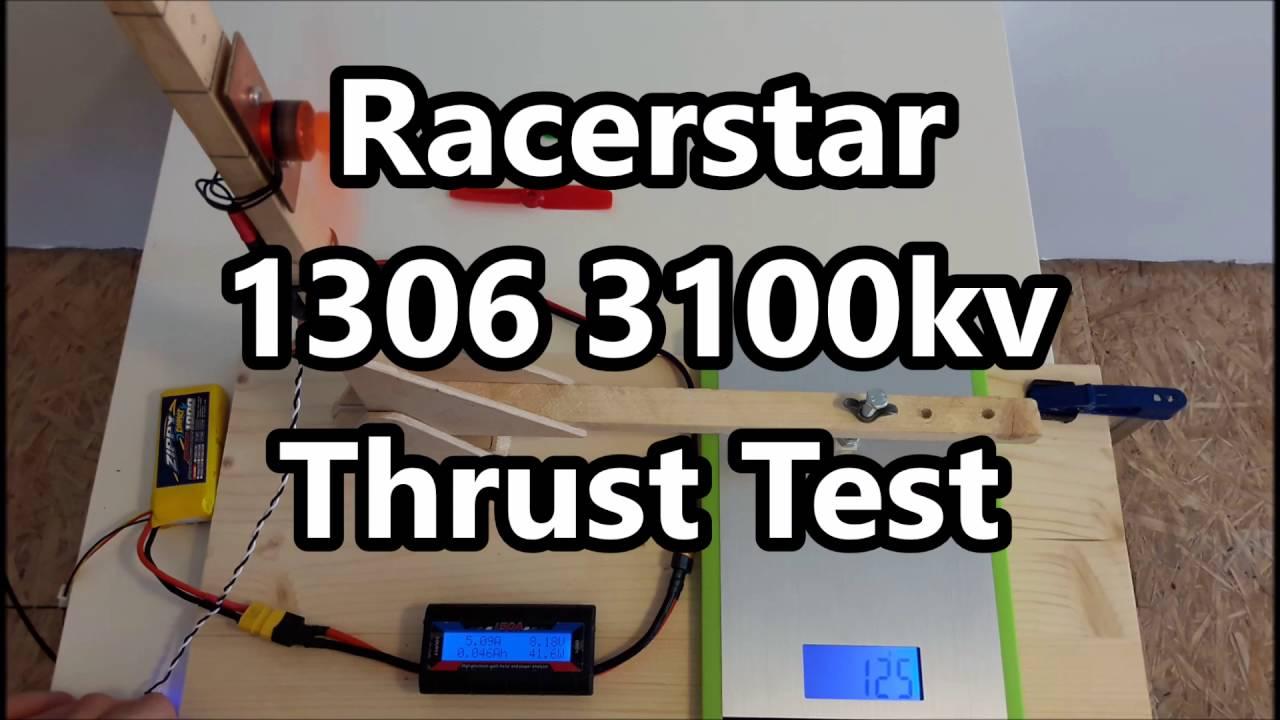 Racerstar BR1306 3100kv motor thrust test