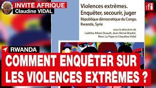 Comment enquêter sur les violences extrêmes ? • RFI
