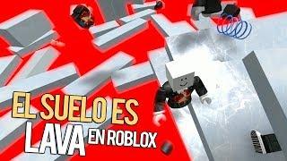 EL SUELO ES LAVA EN ROBLOX | THE FLOOR IS LAVA