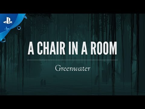 A Chair in a Room - Greenwater Launch Trailer   PS VR