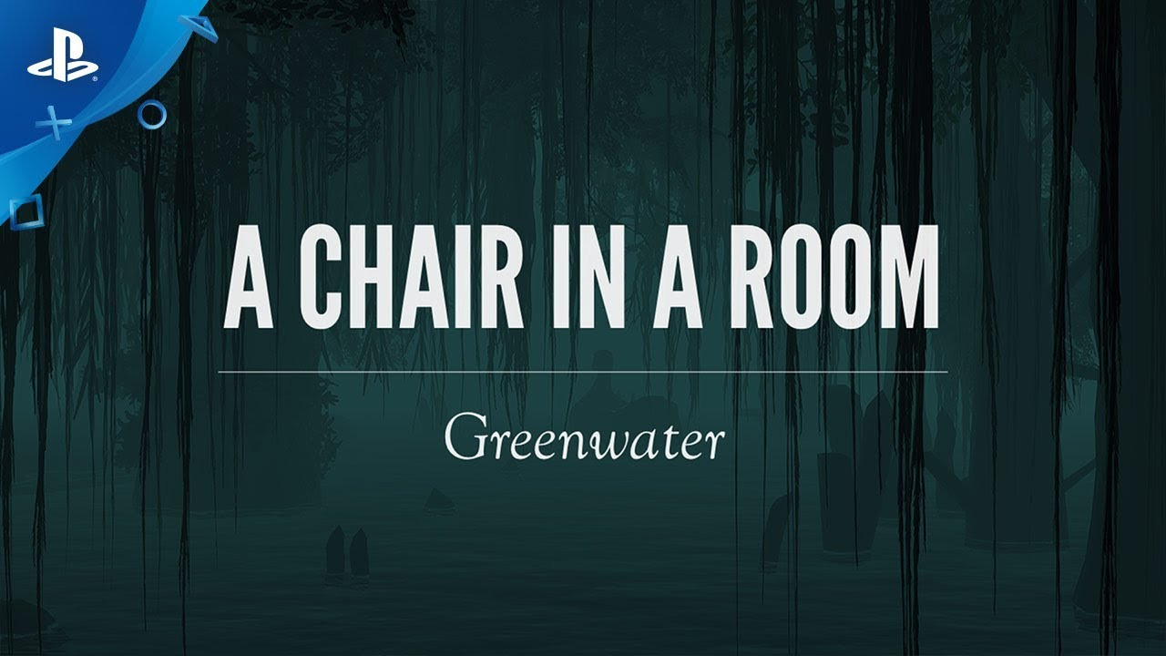 A Chair in a Room - Greenwater Launch Trailer | PS VR