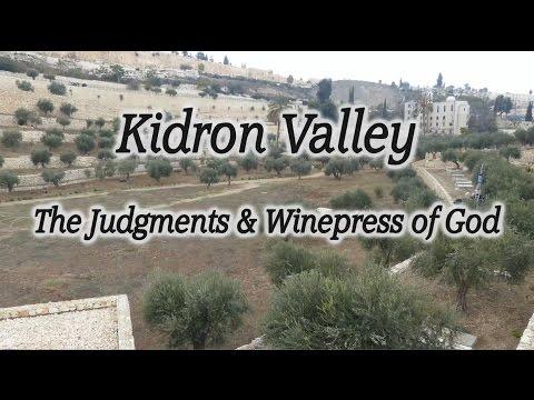 Kidron Valley, Jerusalem, Israel! Judgment, Wine Press Of God, Valley Of Jehoshaphat, Tribulation!