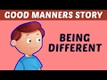 Being Different | Good Manners & Moral Values Stories For Kids | Learn Manners & Good Habits