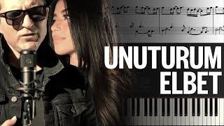 Unuturum Elbet [Piyano]+[Nota]+[Karaoke]