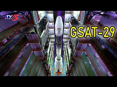 ISRO's GSAT-29 Communication Satellite to be Launched Today | TV5 News