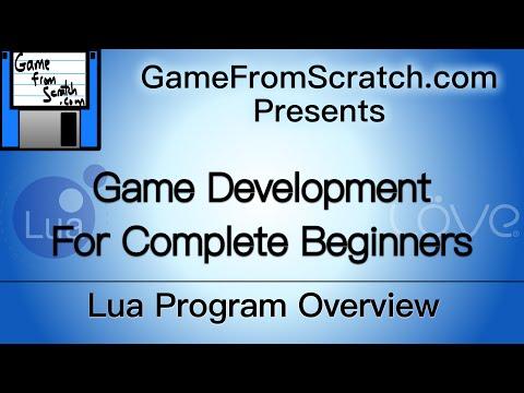 Tutorial 2: Lua Program Overview -- Gamedev for Beginners