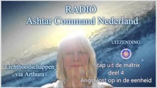 Radio Ashtar Command Nederland: Angst lost op in de eenheid