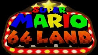 Super Mario 64 Land - Gonna have some fun with this mod guys!