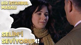 Selim'i Hâlâ Seviyorum - Bir İstanbul Masalı 53. Bölüm