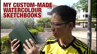 My Custom-made Watercolour Sketchbooks are Ready
