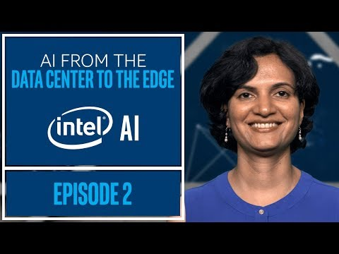 An Overview of Intel's AI Portfolio | Data Center to the Edge | Episode 2 | Intel Software