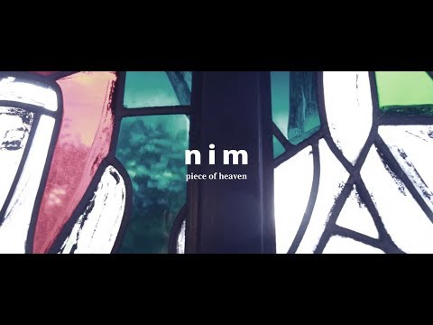 "nim ""Piece of heaven"" [OFFICIAL MUSIC VIDEO]"
