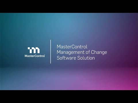 Demo: MasterControl Management of Change Software Solution
