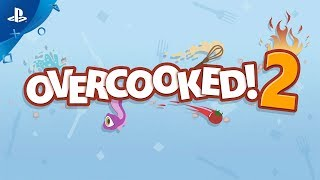 Overcooked 2! – Gameplay Features Trailer | PS4