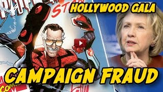 Hillary Clinton, MARVEL comics, STAN LEE, and  Hollywood Gala fundraising SCANDAL!!!
