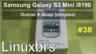 Samsung Galaxy S3 Mini i8190 - Outras 9 Dicas (simples) para o seu celular - PT-BR - Brasil