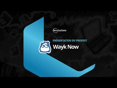 [FR] Devolutions Wayk Now - Outil d'accès et de bureau à distance pour les entreprises