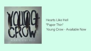 Hearts Like Hell - Paper Thin