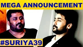 Suriya39 Mega Announcement : Suriya fans Ready for Celebration