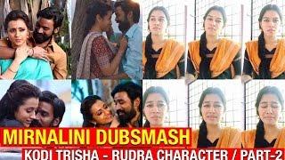 Kodi Trisha ( Rudra Character - Part 2 ) - Miru / Mirnalini