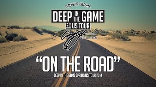 Deep in the Game spring US Tour 2014 - On the Road part 1